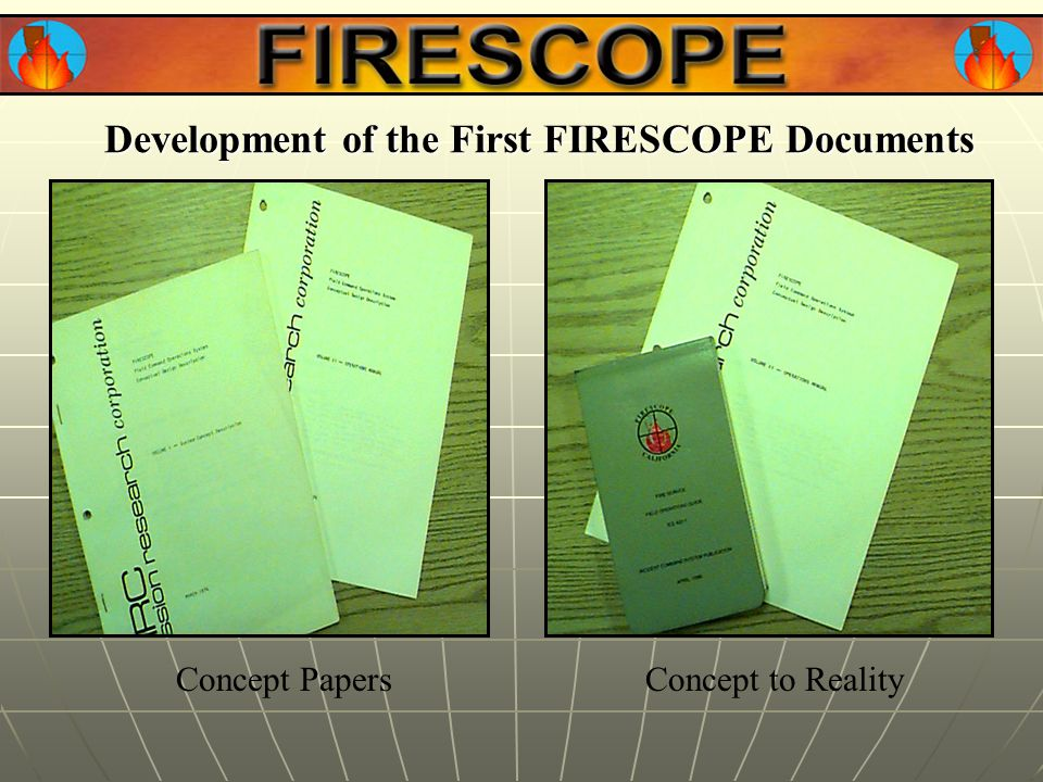 Development of the First FIRESCOPE Documents Concept PapersConcept to Reality