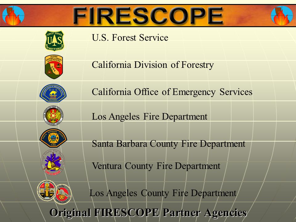 Original FIRESCOPE Partner Agencies U.S.