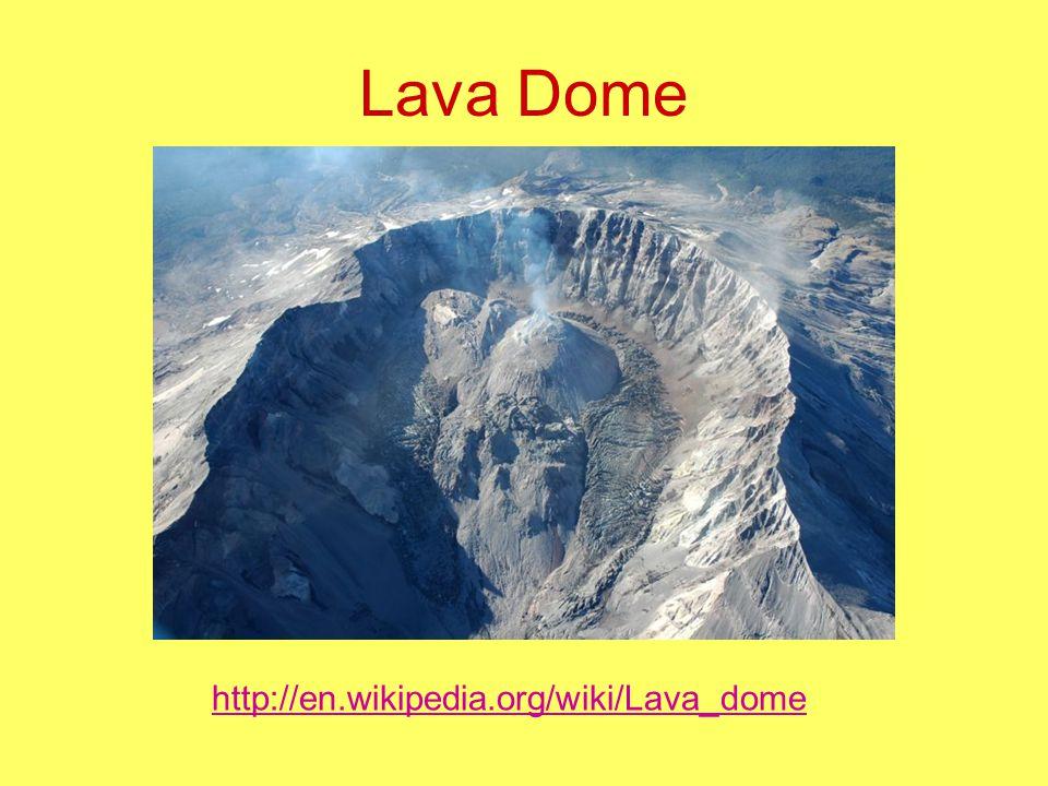 Lava Dome http://en.wikipedia.org/wiki/Lava_dome
