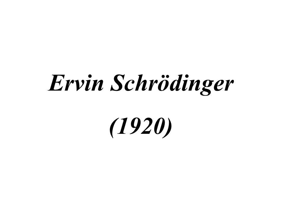Ervin Schrödinger (1920)