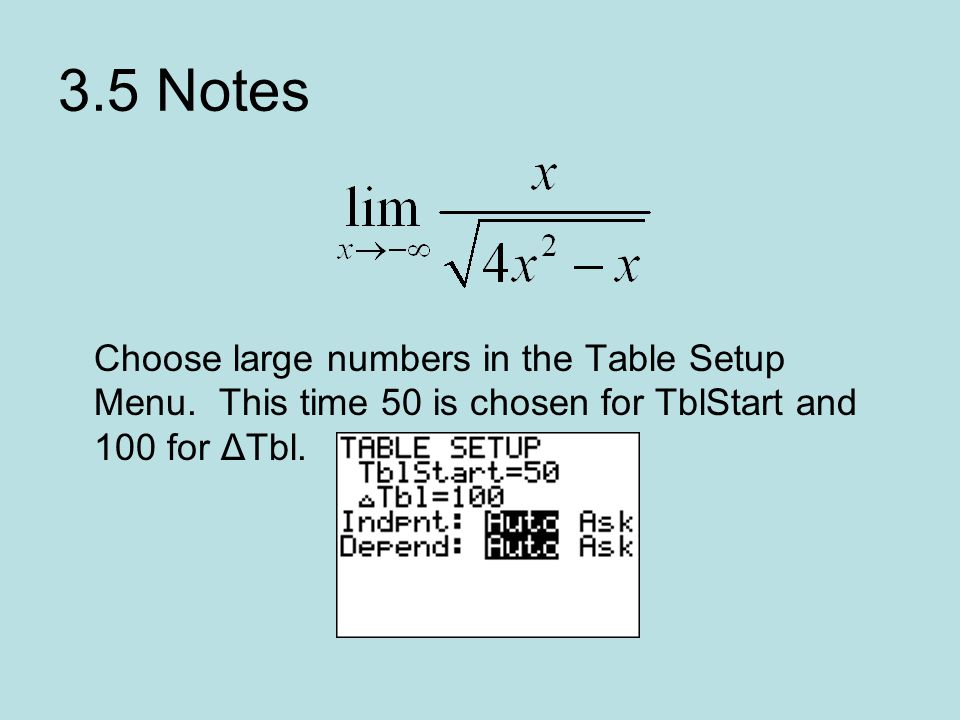 3.5 Notes Choose large numbers in the Table Setup Menu.