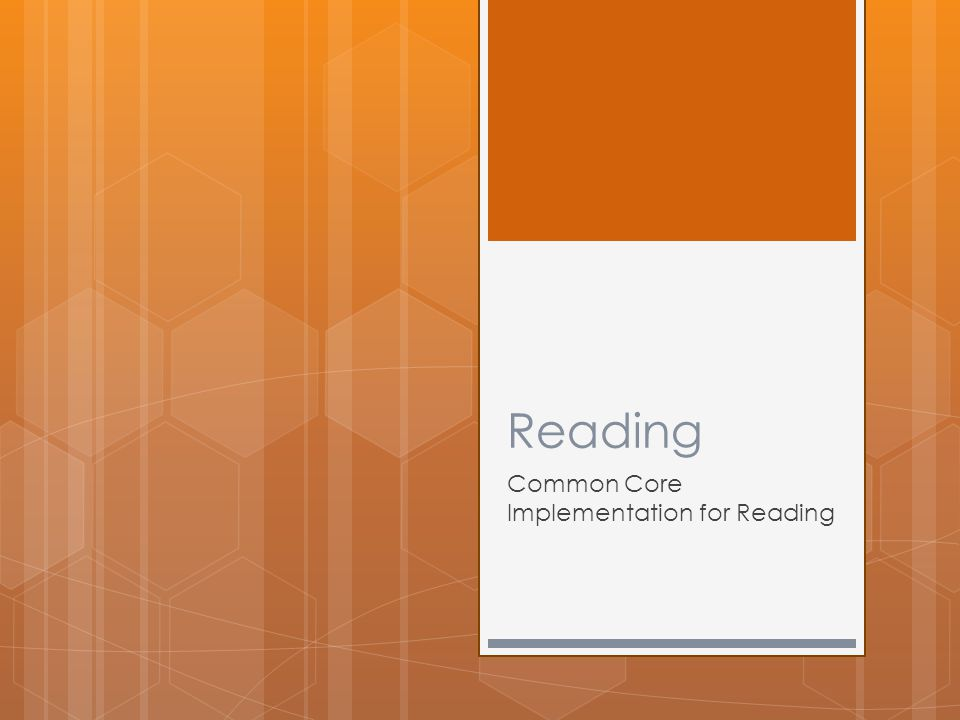 Reading Common Core Implementation for Reading