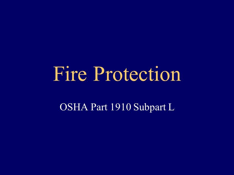 Fire Protection OSHA Part 1910 Subpart L