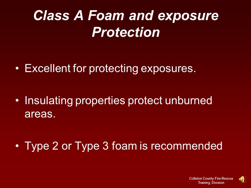 Colleton County Fire-Rescue Training Division Class A Foam and Structural Fire Attack CAFS fire streams are well suited for exterior fire attacks.