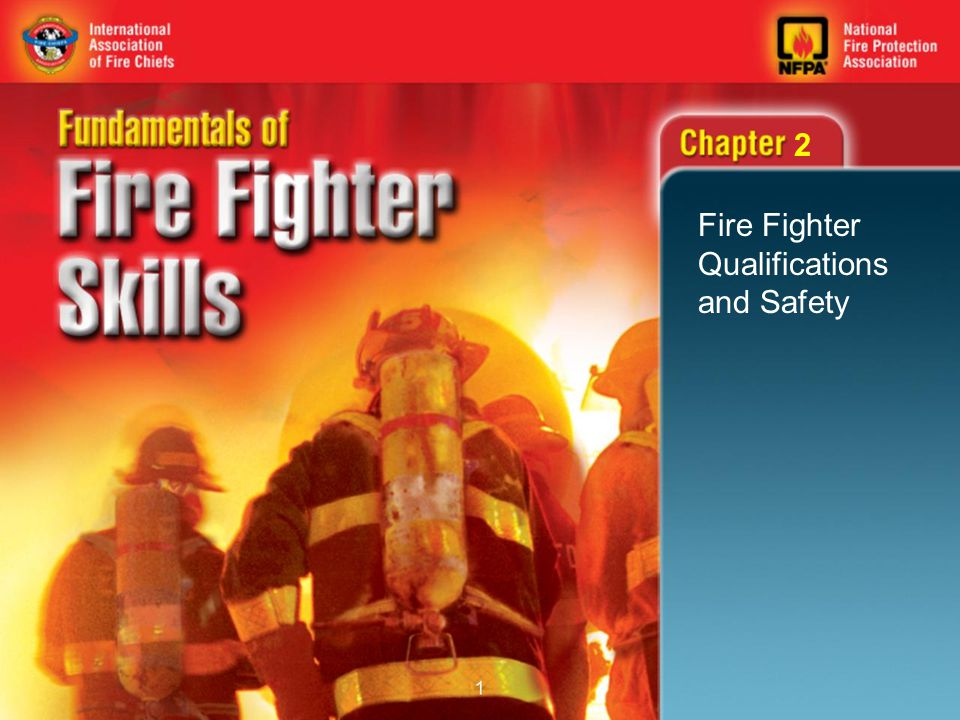 12 Fire Fighter Qualifications (3 of 3) Medical requirements: –NFPA 1582 requires pre-training medical evaluation.