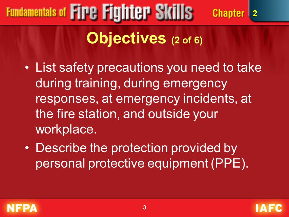 14 Fire Fighter Safety (2 of 2) IC has ultimate responsibility for the overall safety of every operation.