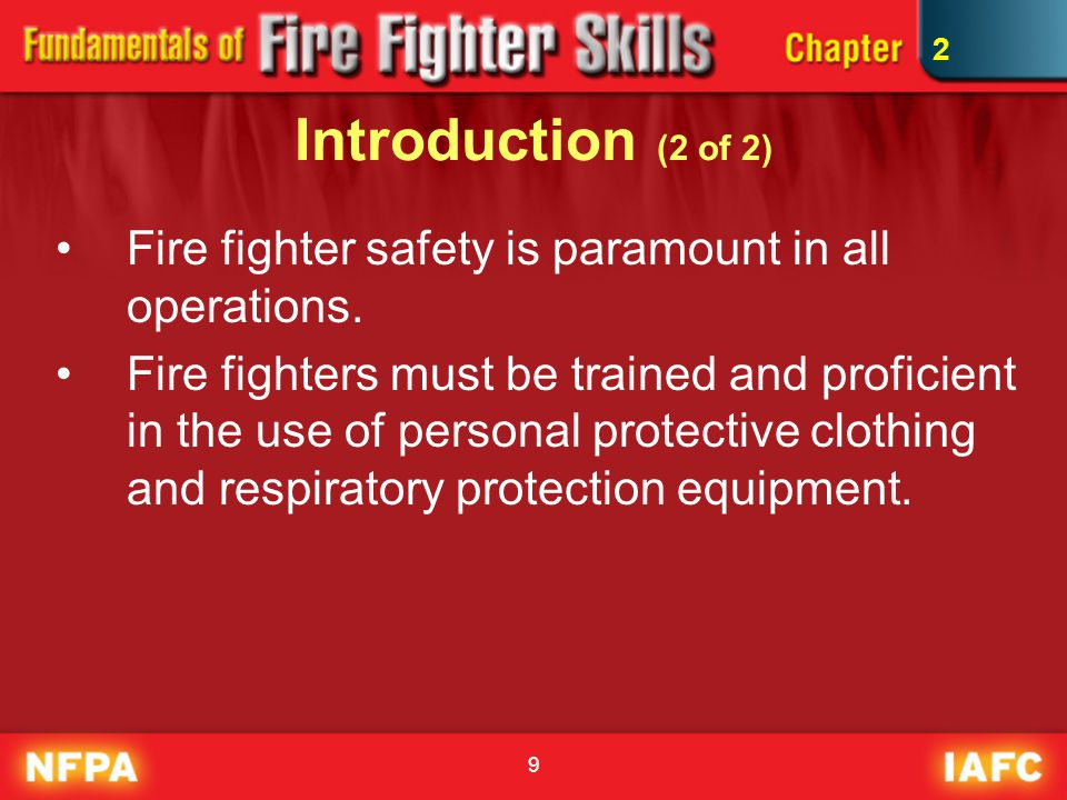 10 Fire Fighter Qualifications (1 of 3) NFPA 1001 outlines training and performance qualifications.