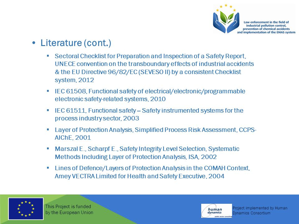 This Project is funded by the European Union Project implemented by Human Dynamics Consortium Literature (cont.)  Sectoral Checklist for Preparation