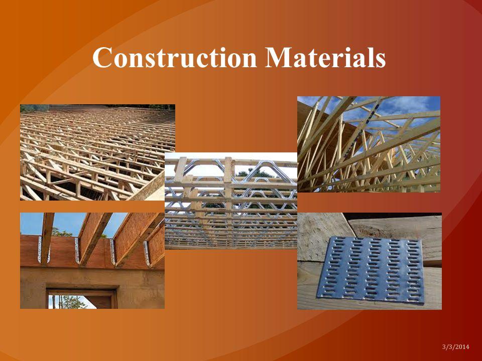 Construction Materials 3/3/2014