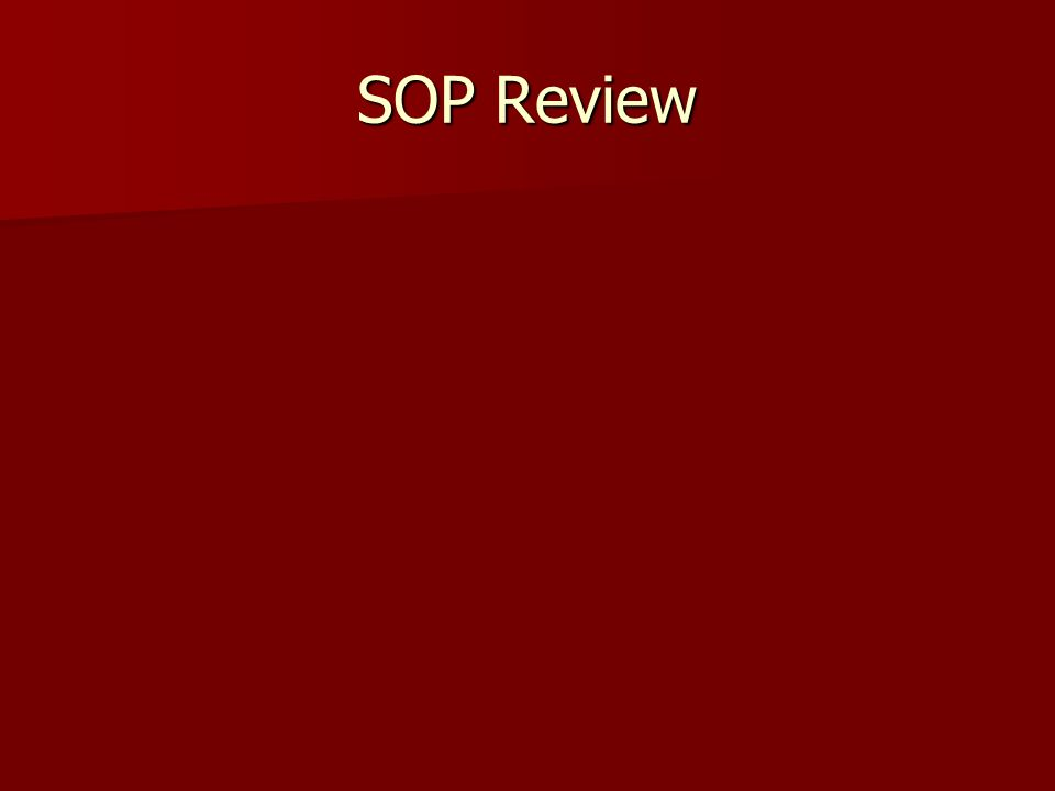 SOP Review