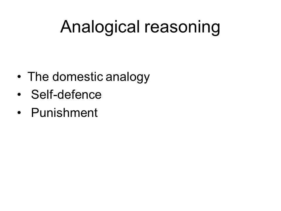 Analogical reasoning The domestic analogy Self-defence Punishment