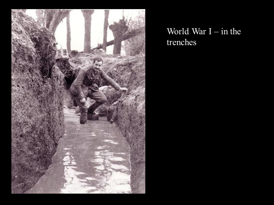 World War I – in the trenches