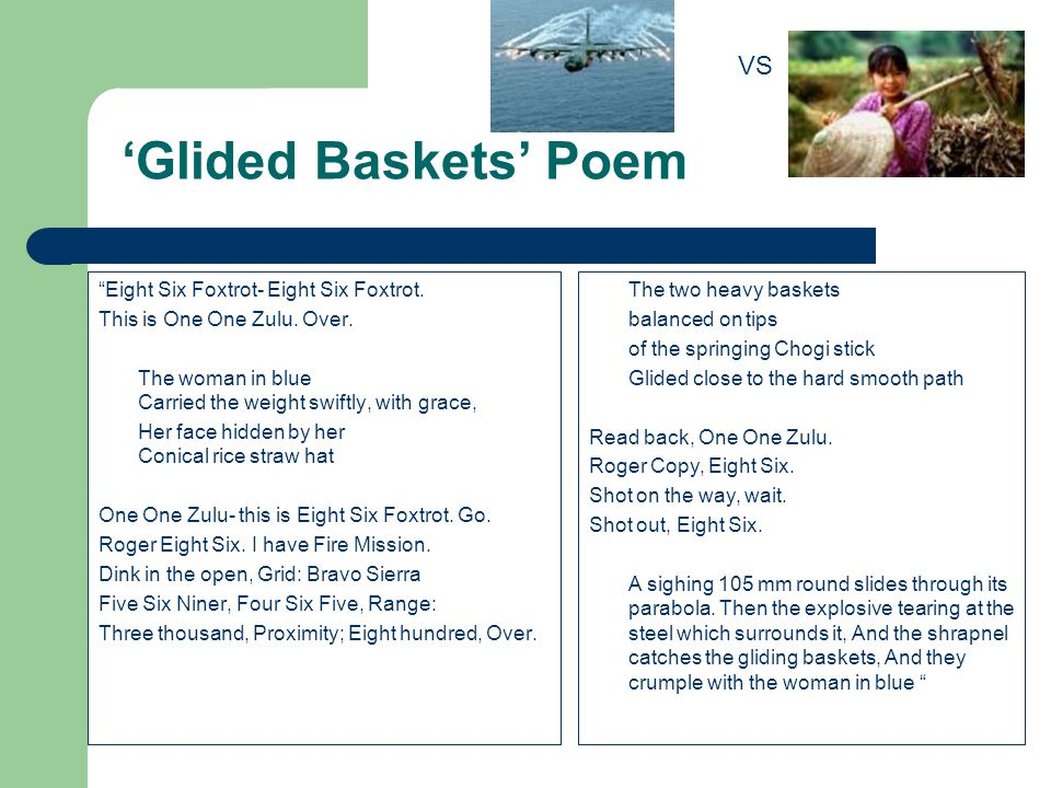 "'Glided Baskets' Poem ""Eight Six Foxtrot- Eight Six Foxtrot. This is One One Zulu. Over. The woman in blue Carried the weight swiftly, with grace, Her"