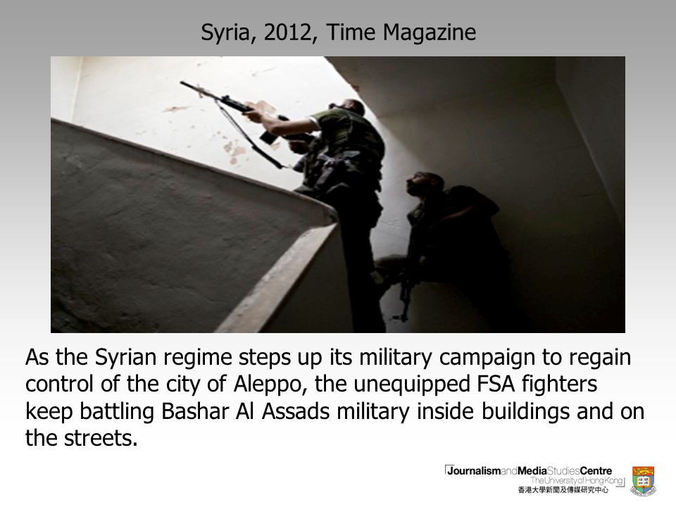 As the Syrian regime steps up its military campaign to regain control of the city of Aleppo, the unequipped FSA fighters keep battling Bashar Al Assads military inside buildings and on the streets.
