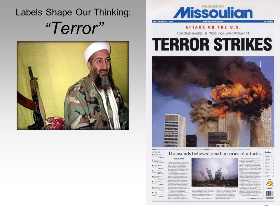 "Labels Shape Our Thinking: "" Terror"""