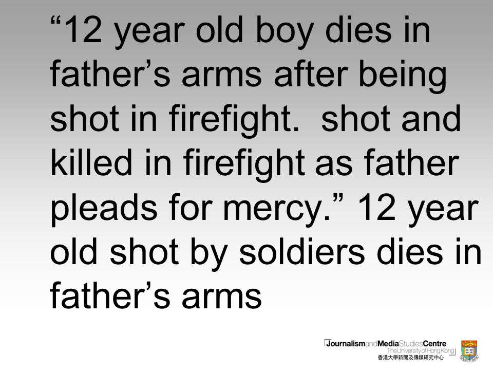 12 year old boy dies in father's arms after being shot in firefight.