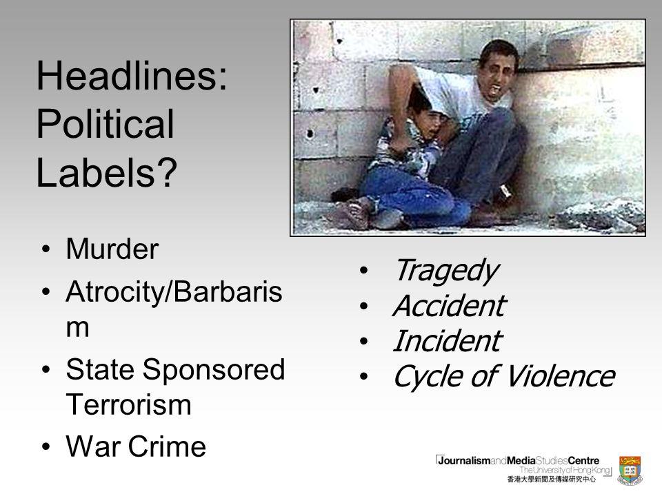 Headlines: Political Labels.