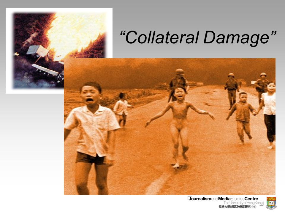 """Collateral Damage"""