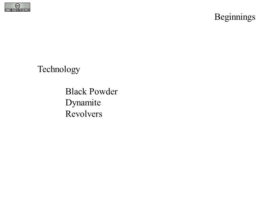 Technology Black Powder Dynamite Revolvers Beginnings