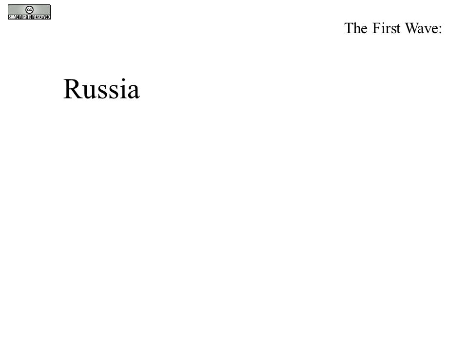 Russia The First Wave: