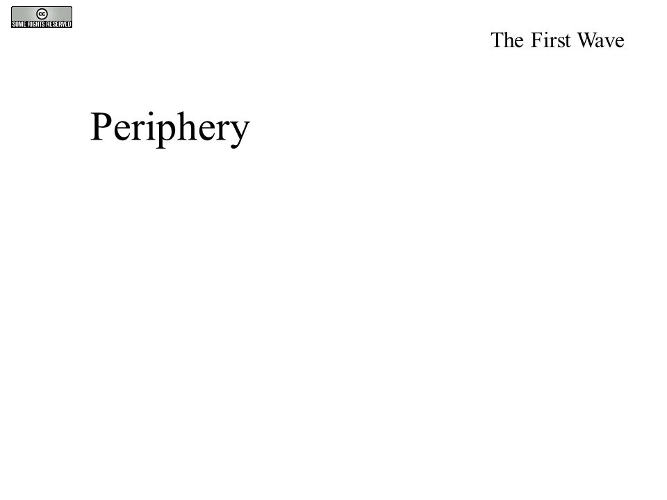 Periphery The First Wave