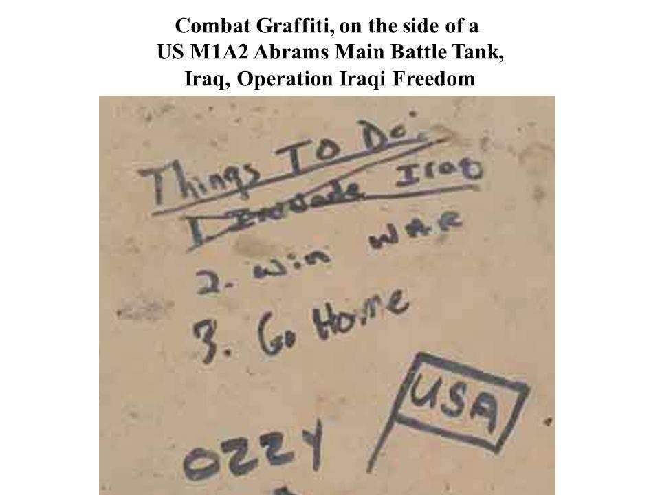 Combat Graffiti, on the side of a US M1A2 Abrams Main Battle Tank, Iraq, Operation Iraqi Freedom