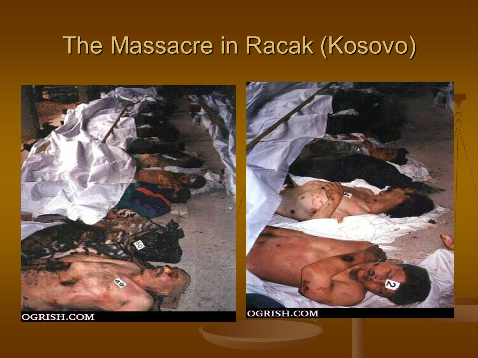 The Massacre in Racak (Kosovo)