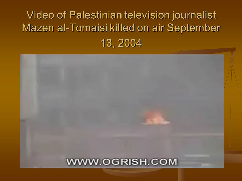 Video of Palestinian television journalist Mazen al-Tomaisi killed on air September 13, 2004