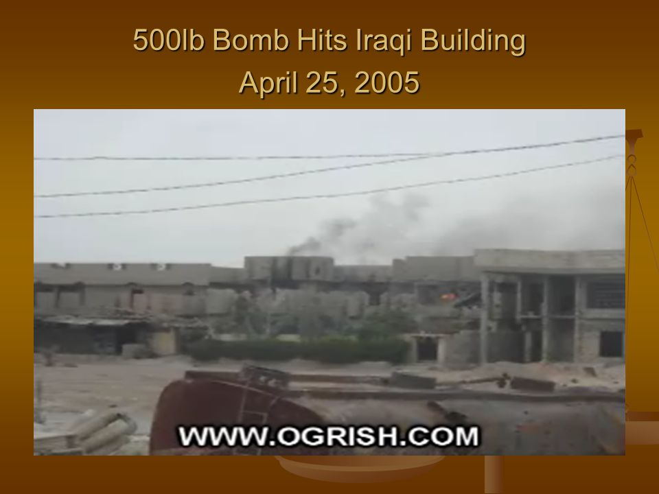 500lb Bomb Hits Iraqi Building April 25, 2005