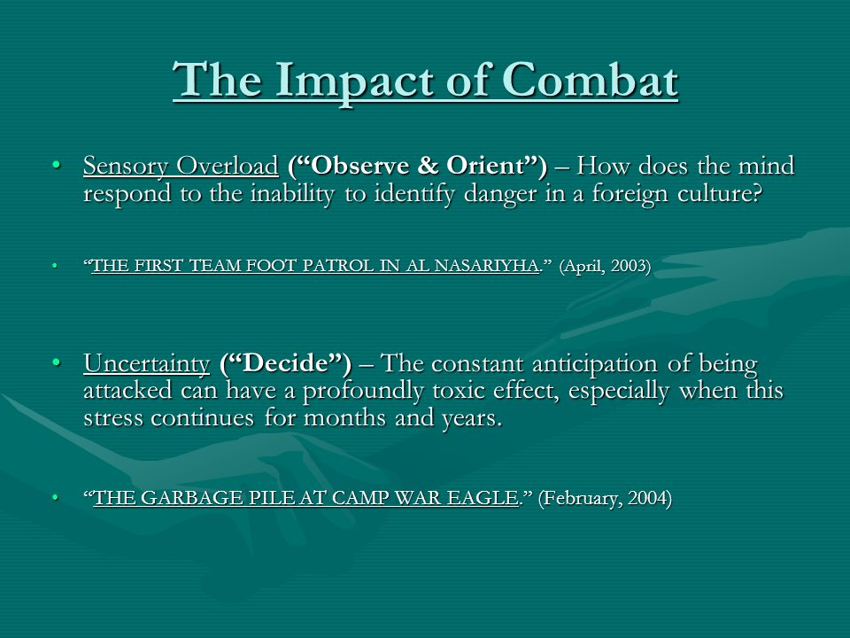 """The Impact of Combat Sensory Overload (""""Observe & Orient"""") – How does the mind respond to the inability to identify danger in a foreign culture?Sensor"""