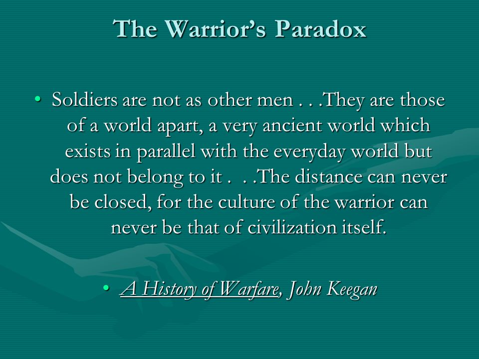 The Physiology of Combat Re-wiring the Warrior's Nervous and Emotional System