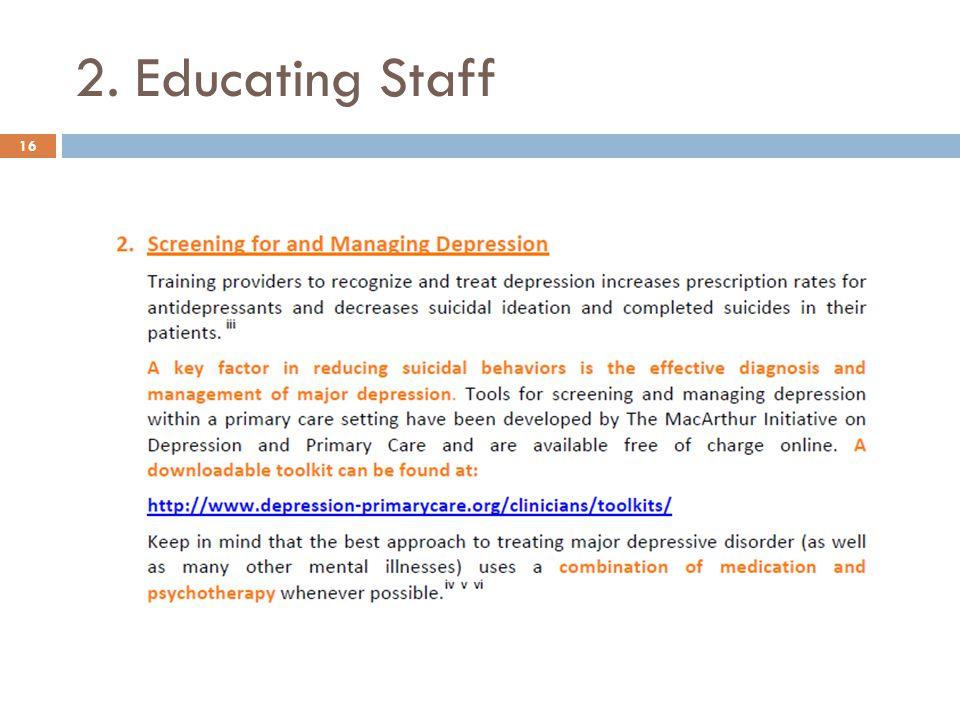 2. Educating Staff 16