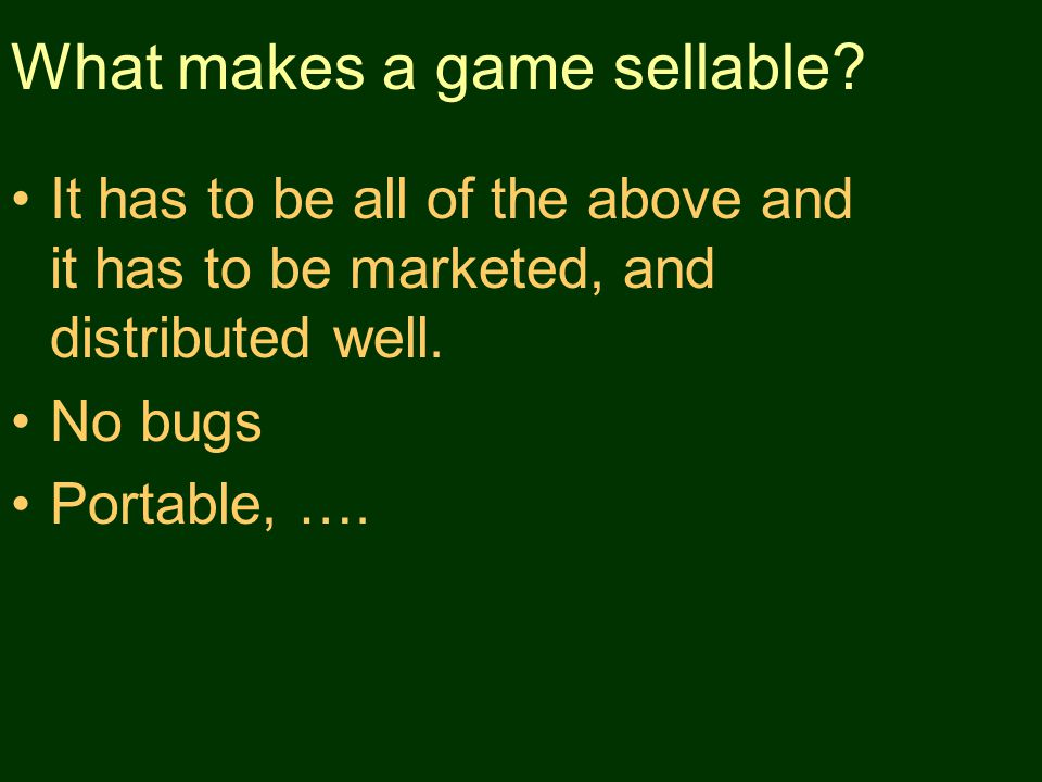 What makes a game sellable.