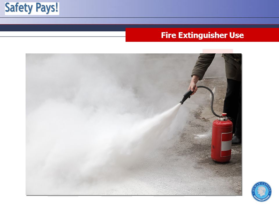 Rule 1 - Do not fight a fire if you don t know what the fuel is: If you don t know what is burning, then you don t know what type of extinguisher to use.