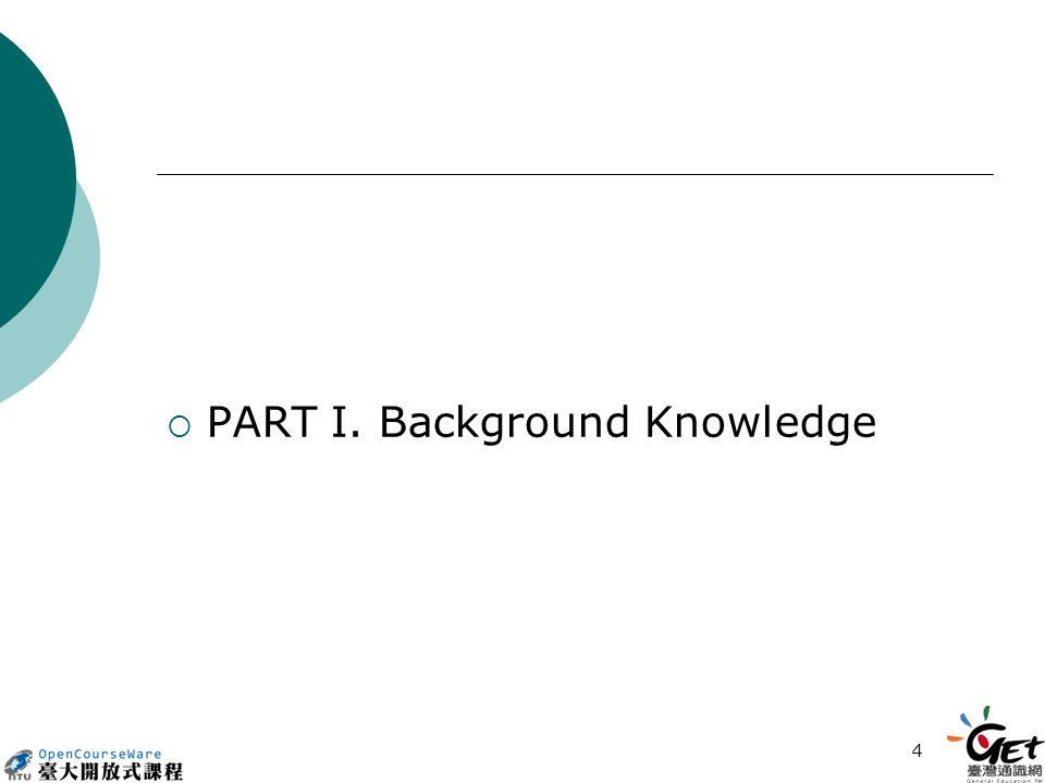 4  PART I. Background Knowledge