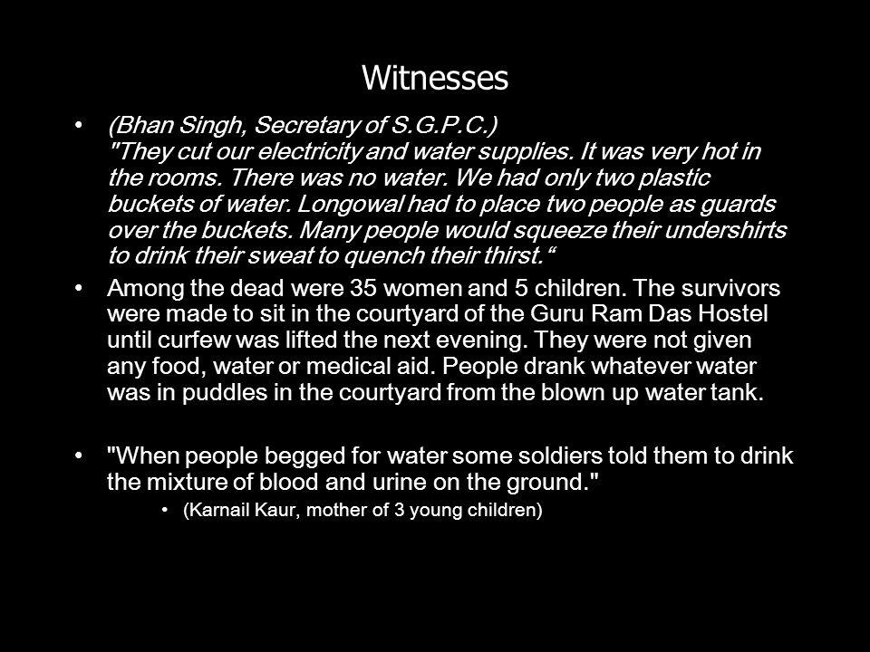 Witnesses (Bhan Singh, Secretary of S.G.P.C.)