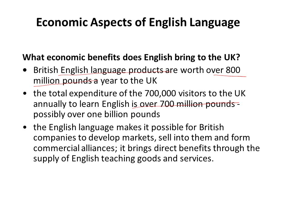 Economical factors for English Spread What other benefits does English have for the UK.