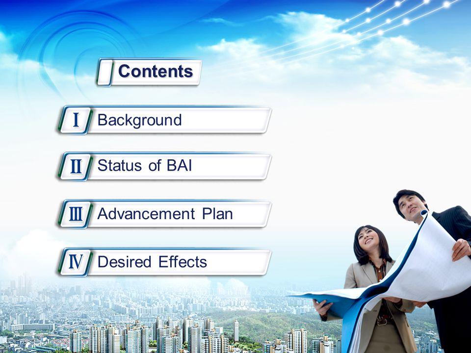 2/22 Status of BAI Background Advancement Plan Desired Effects Contents
