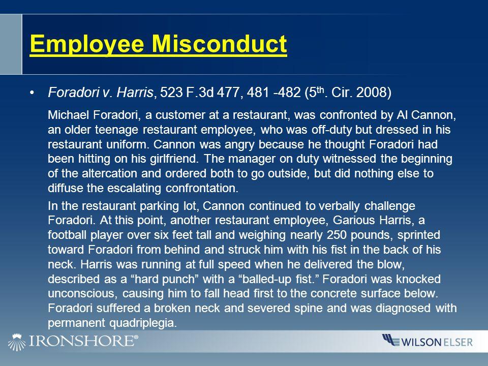 Employee Misconduct Foradori v. Harris, 523 F.3d 477, 481 -482 (5 th.