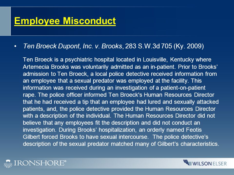 Employee Misconduct Ten Broeck Dupont, Inc.v. Brooks, 283 S.W.3d 705 (Ky.