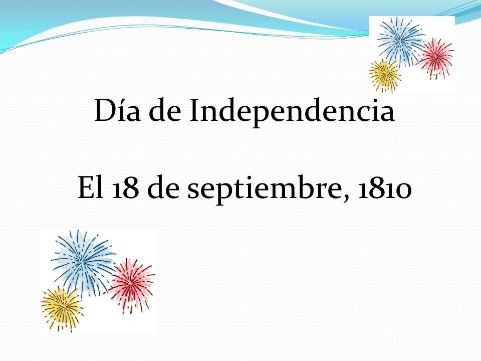 Día de Independencia El 18 de septiembre, 1810