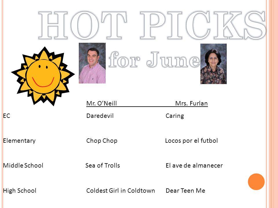 Mr. O'Neill Mrs. Furlan EC Daredevil Caring Elementary Chop Chop Locos por el futbol Middle School Sea of Trolls El ave de almanecer High School Colde