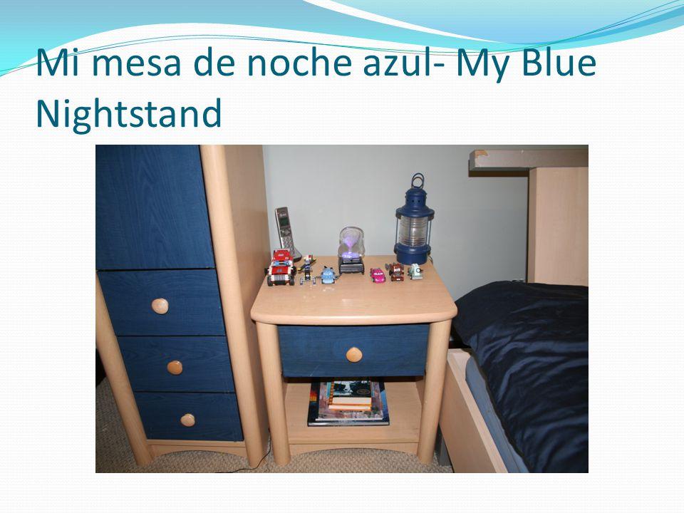 Mi mesa de noche azul- My Blue Nightstand