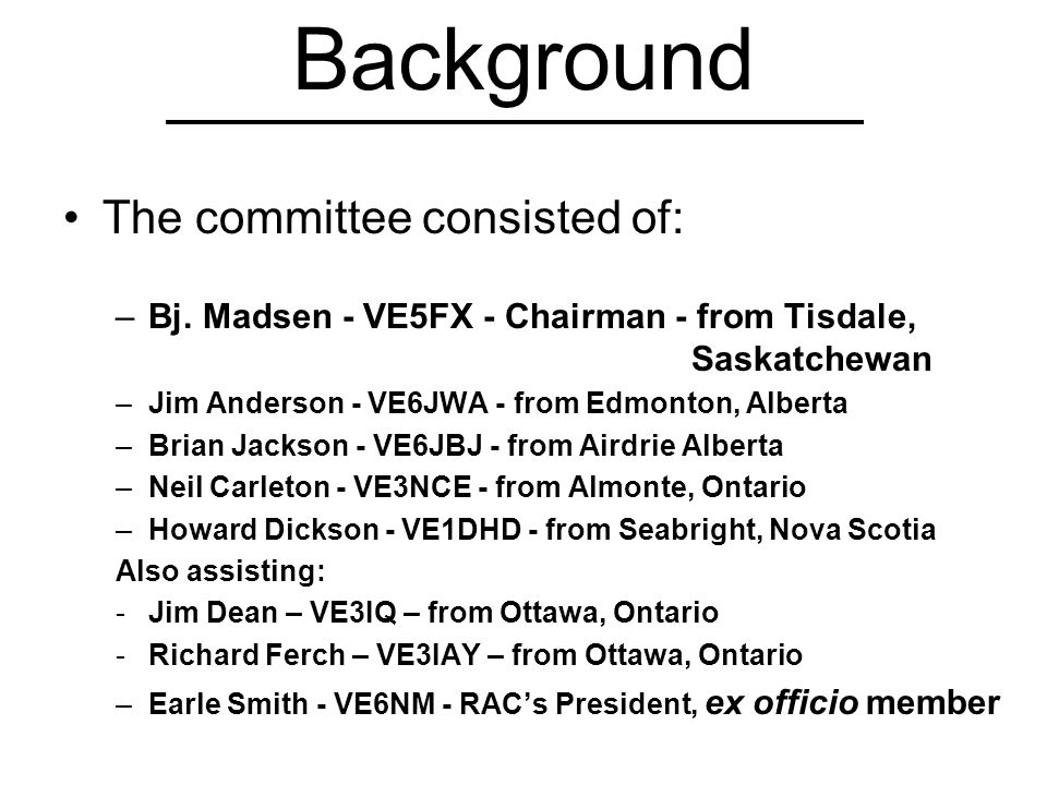 Background The committee consisted of: –Bj.