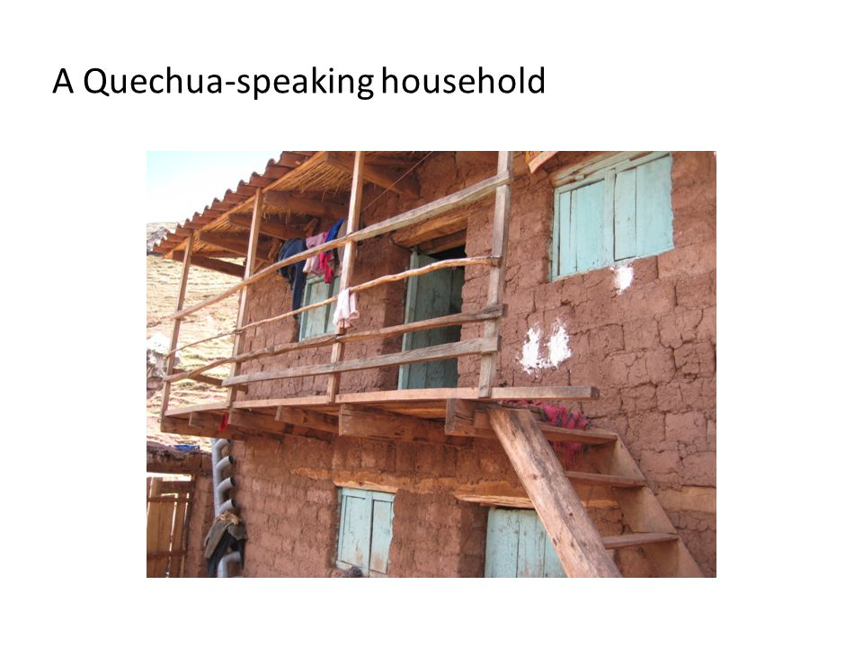 A Quechua-speaking household