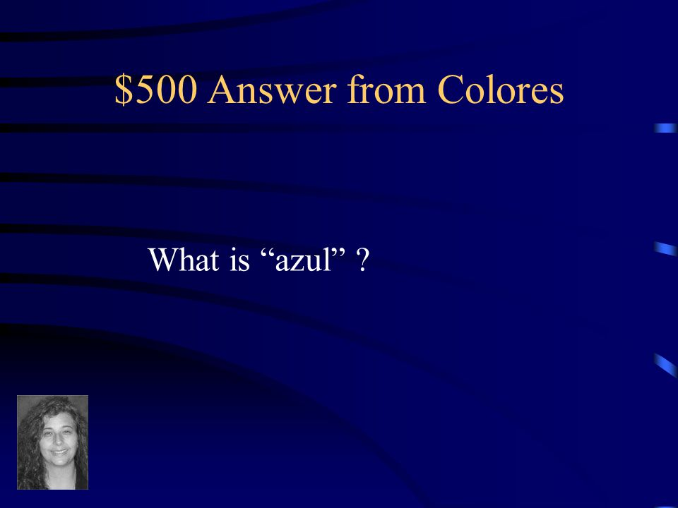 $500 Question from Colores Blue in Spanish