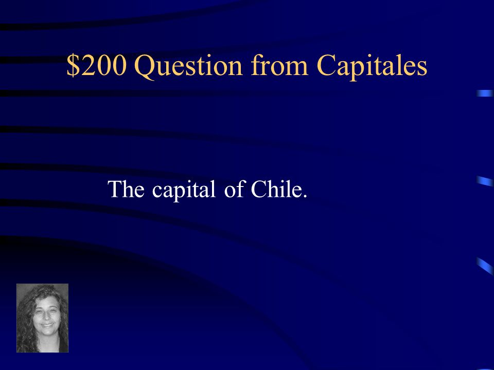 $100 Answer from Capitales What is Bógota