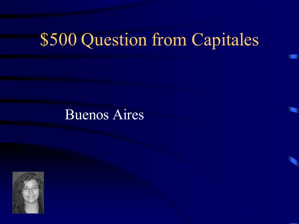 $400 Answer from Capitales What is the capital of Paraguay