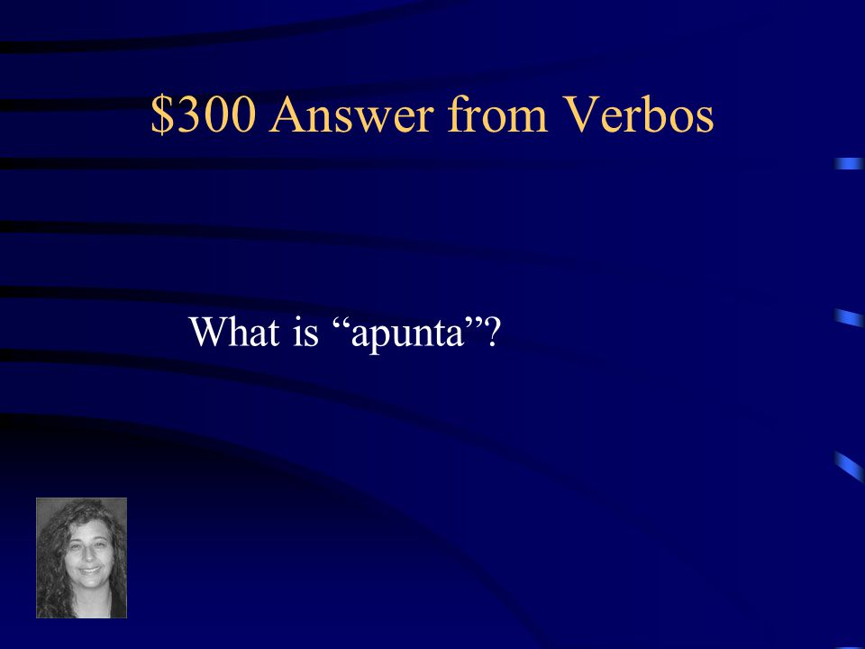 $300 Question from Verbos
