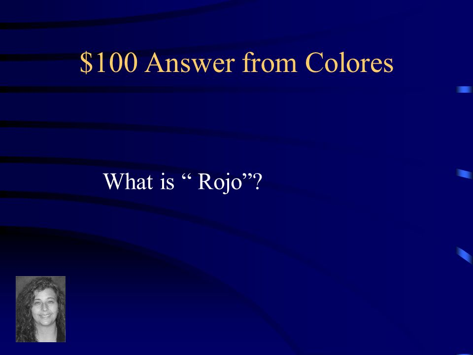 $100 Question from Colores Red in Spanish